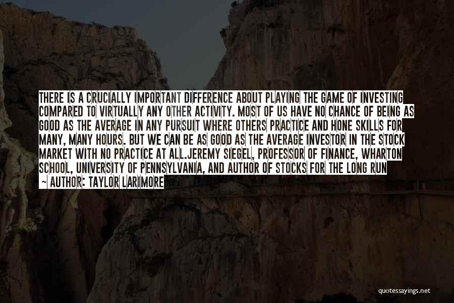 Stock Market Investing Quotes By Taylor Larimore