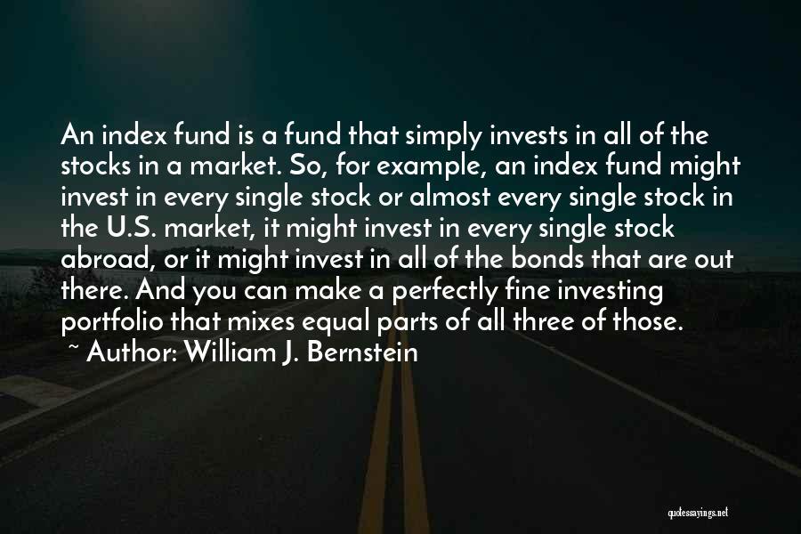 Stock Market Investing Quotes By William J. Bernstein