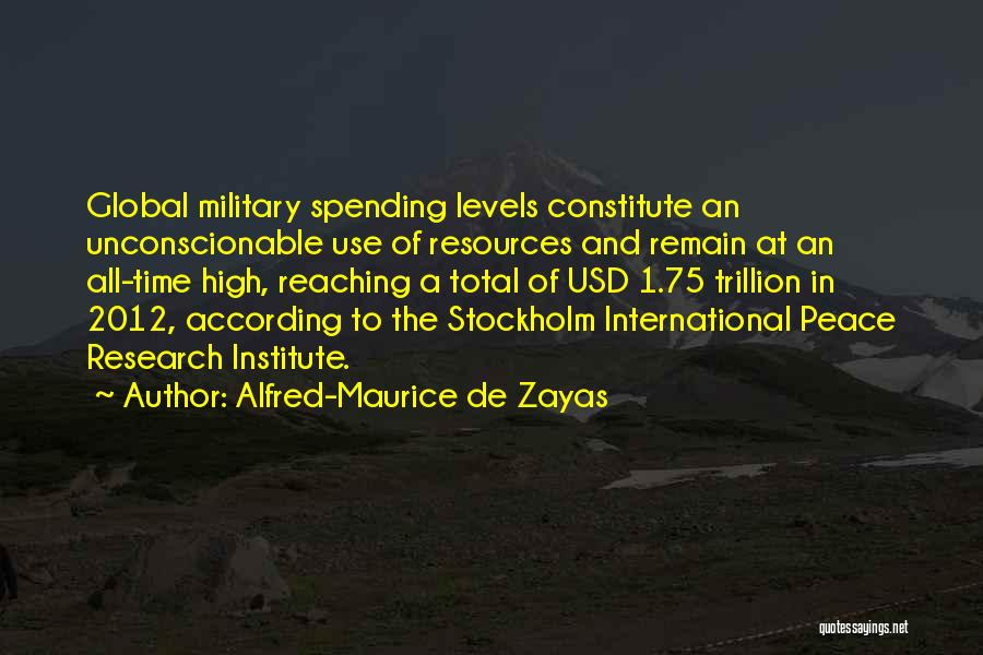 Stockholm Quotes By Alfred-Maurice De Zayas