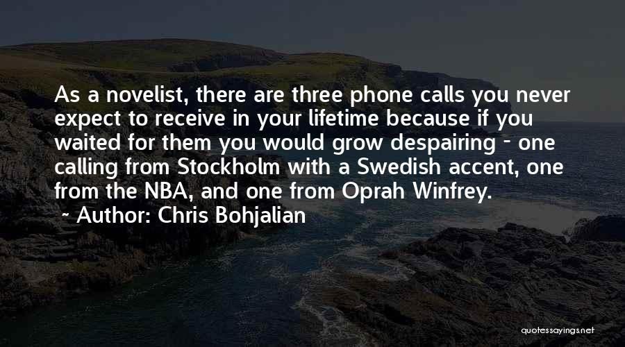 Stockholm Quotes By Chris Bohjalian