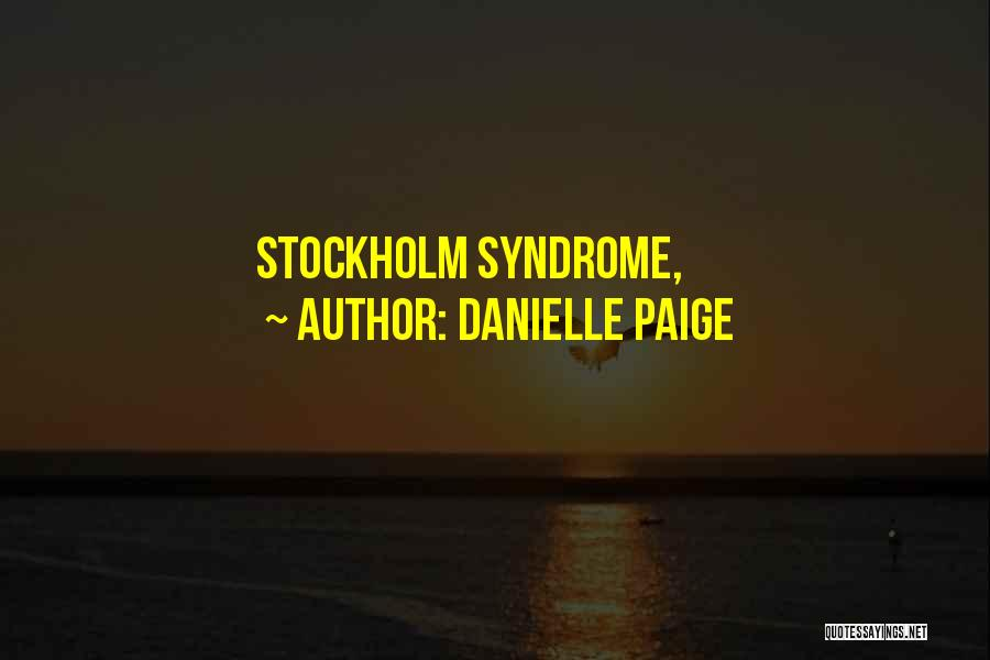 Stockholm Quotes By Danielle Paige