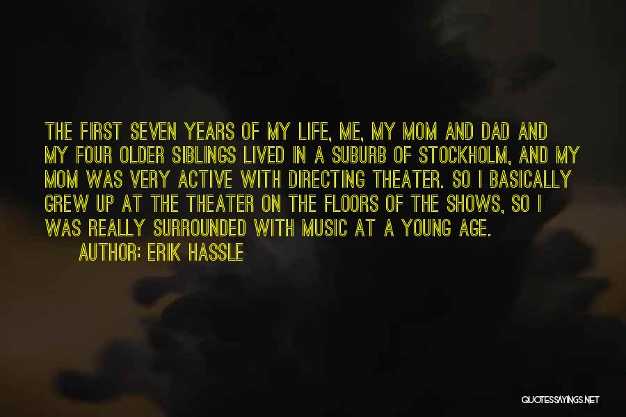 Stockholm Quotes By Erik Hassle