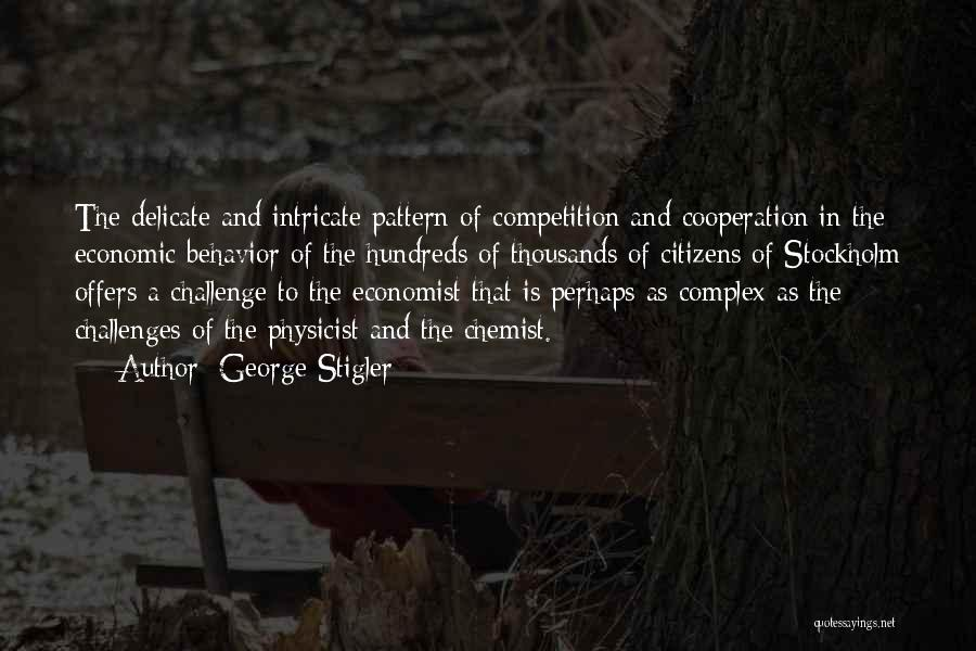 Stockholm Quotes By George Stigler