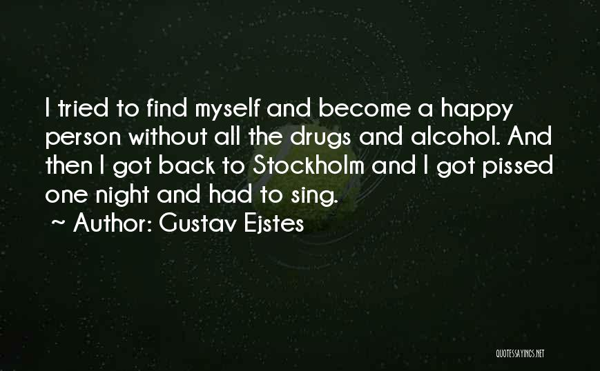 Stockholm Quotes By Gustav Ejstes