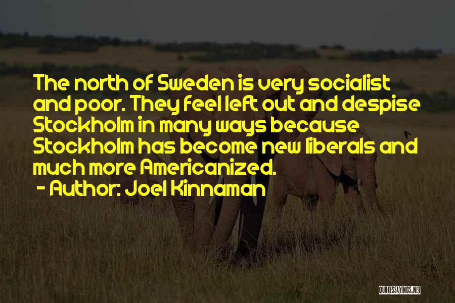 Stockholm Quotes By Joel Kinnaman