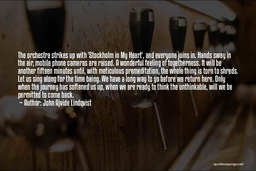 Stockholm Quotes By John Ajvide Lindqvist