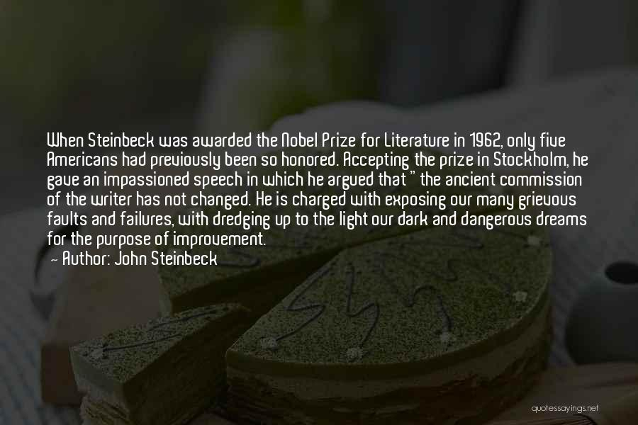 Stockholm Quotes By John Steinbeck