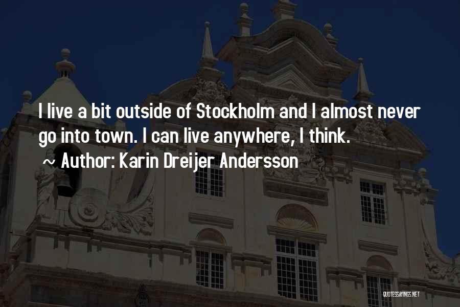 Stockholm Quotes By Karin Dreijer Andersson