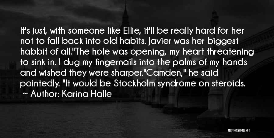 Stockholm Quotes By Karina Halle