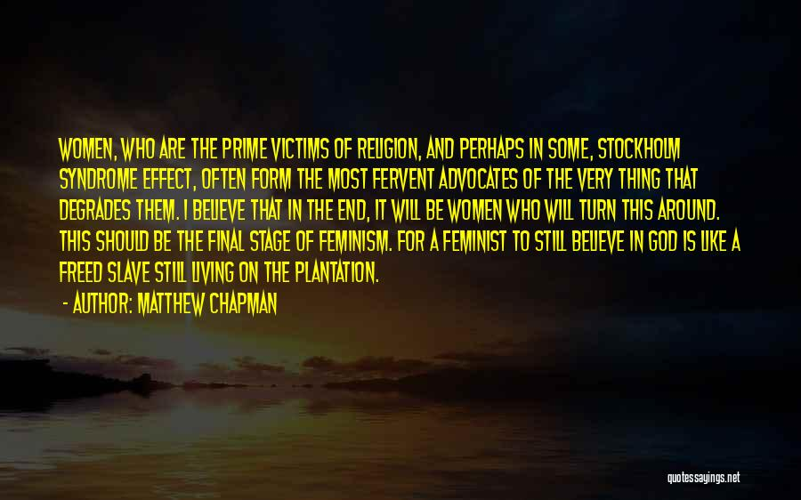 Stockholm Quotes By Matthew Chapman