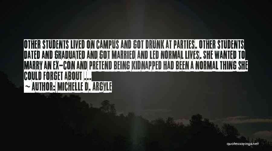 Stockholm Quotes By Michelle D. Argyle