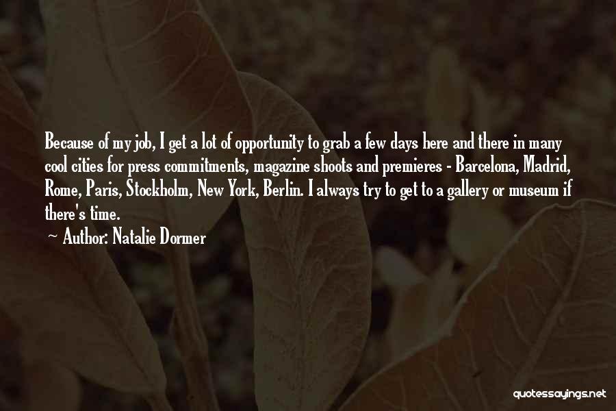 Stockholm Quotes By Natalie Dormer