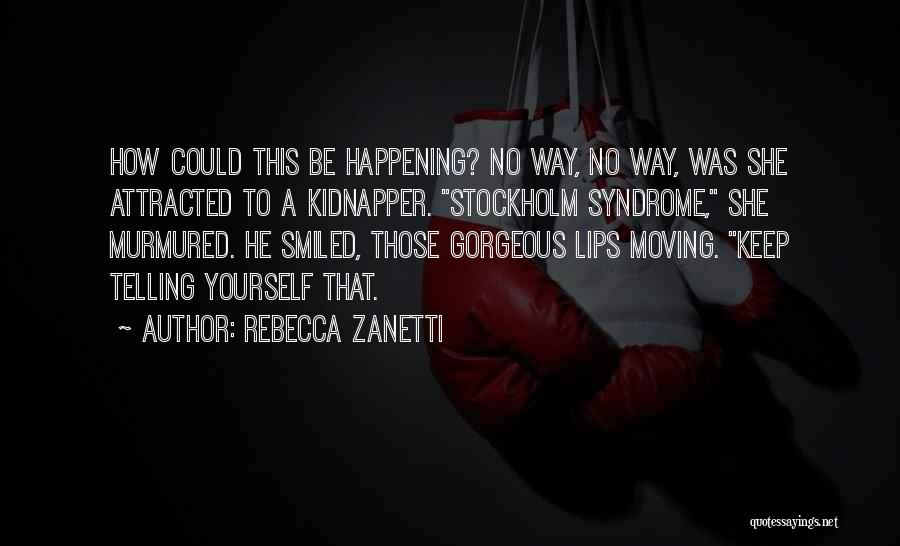 Stockholm Quotes By Rebecca Zanetti