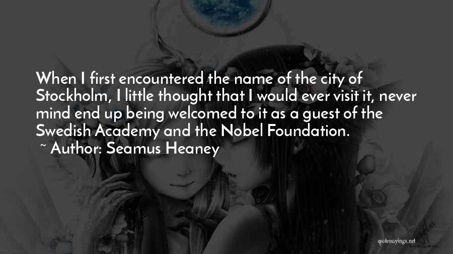 Stockholm Quotes By Seamus Heaney