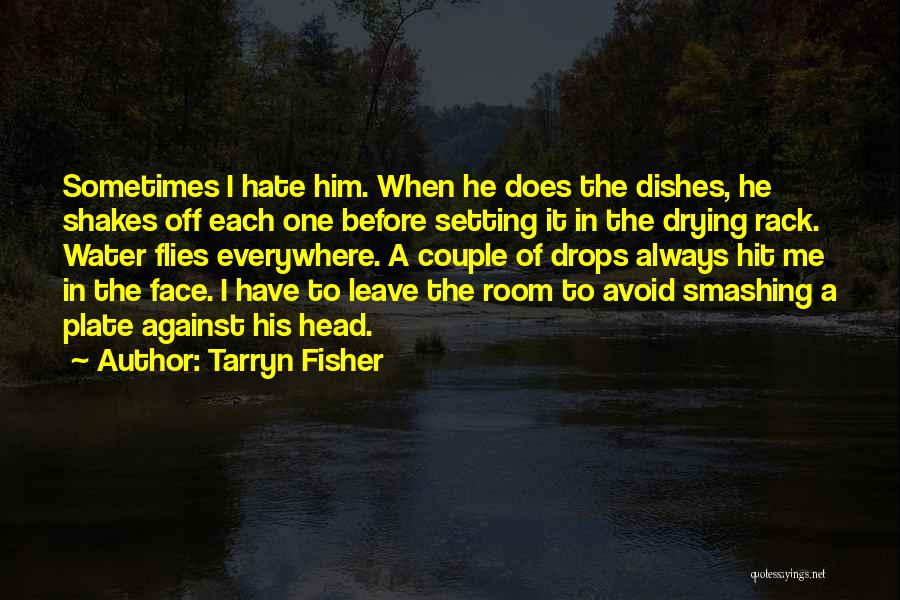 Stockholm Quotes By Tarryn Fisher