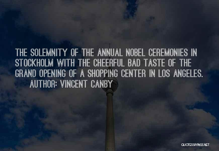 Stockholm Quotes By Vincent Canby