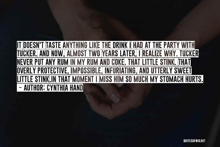 Stomach Hurts Quotes By Cynthia Hand