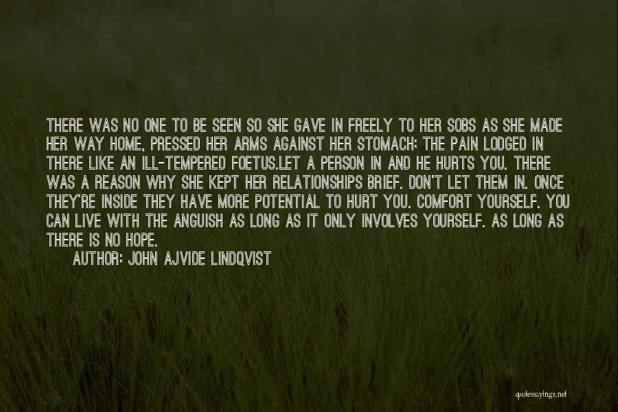 Stomach Hurts Quotes By John Ajvide Lindqvist
