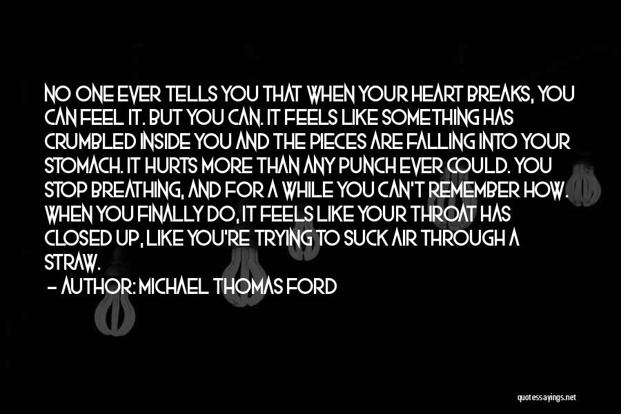 Stomach Hurts Quotes By Michael Thomas Ford