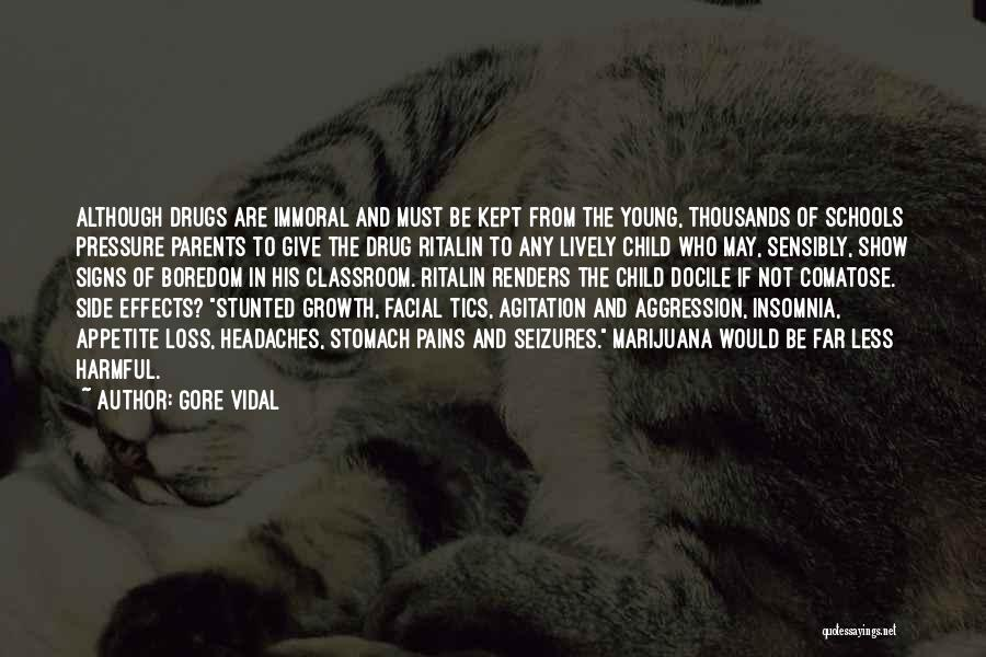 Stomach Pains Quotes By Gore Vidal