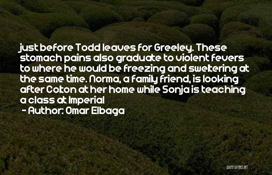 Stomach Pains Quotes By Omar Elbaga
