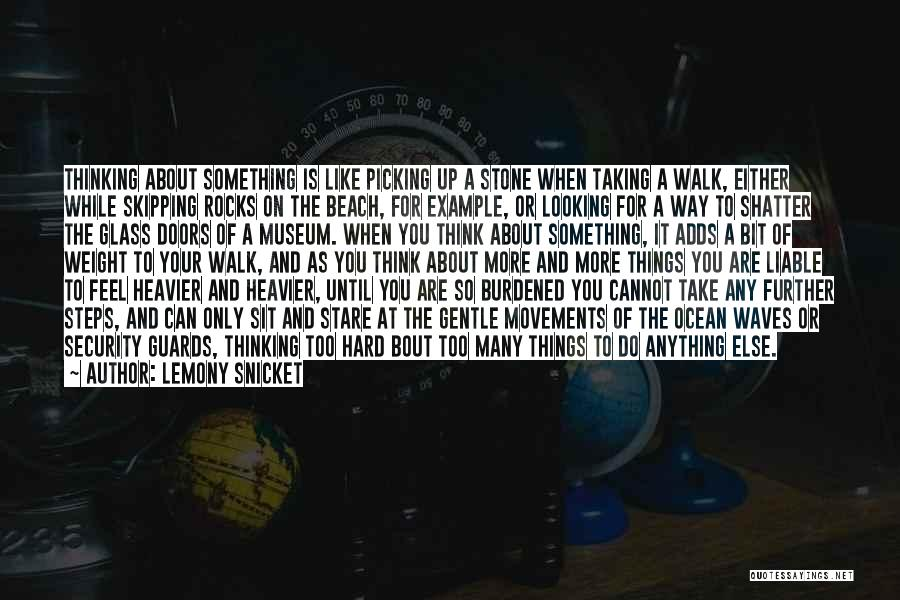 Stone Skipping Quotes By Lemony Snicket