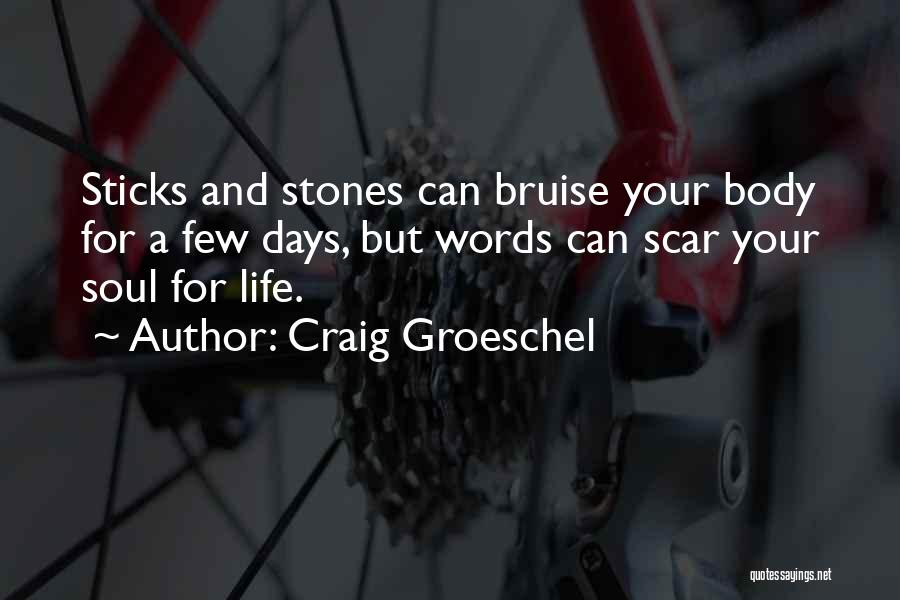 Stones And Life Quotes By Craig Groeschel