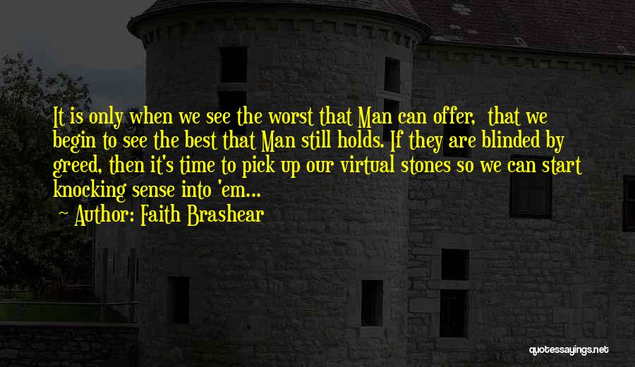 Stones And Life Quotes By Faith Brashear