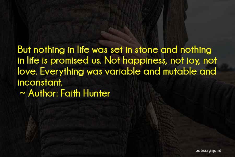 Stones And Life Quotes By Faith Hunter