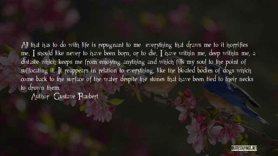 Stones And Life Quotes By Gustave Flaubert