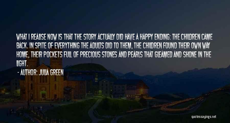 Stones And Life Quotes By Julia Green