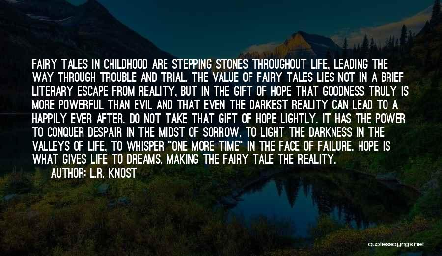 Stones And Life Quotes By L.R. Knost