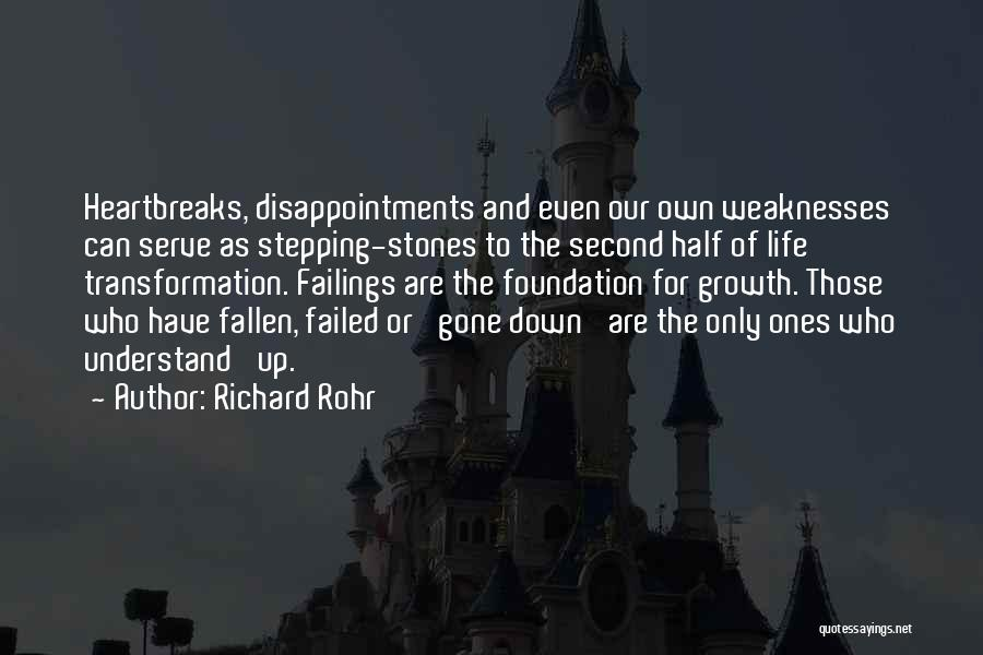 Stones And Life Quotes By Richard Rohr
