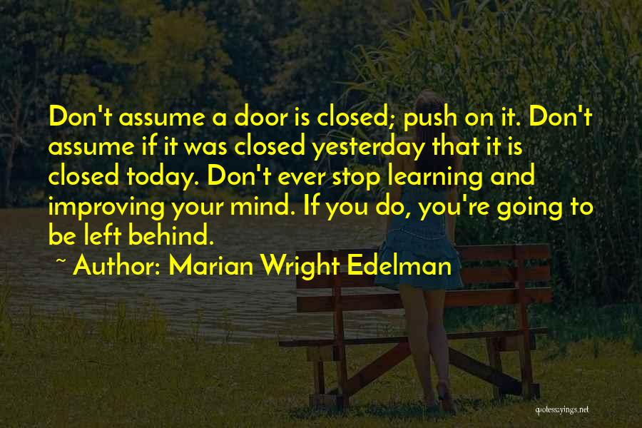 Stop Assume Quotes By Marian Wright Edelman