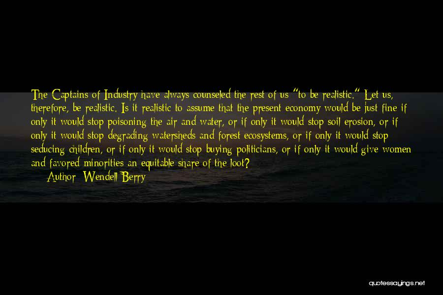 Stop Assume Quotes By Wendell Berry