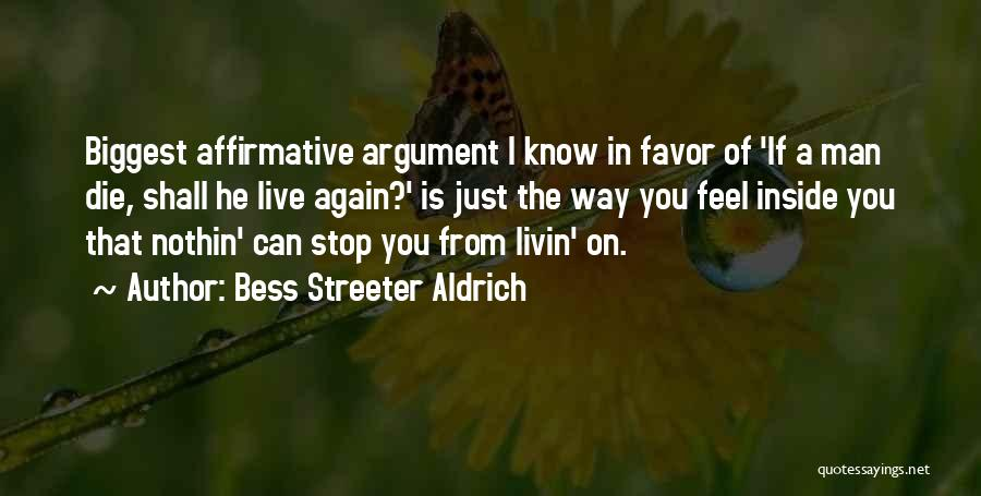 Stop Doing Favors Quotes By Bess Streeter Aldrich