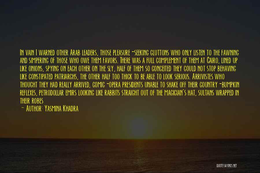 Stop Doing Favors Quotes By Yasmina Khadra