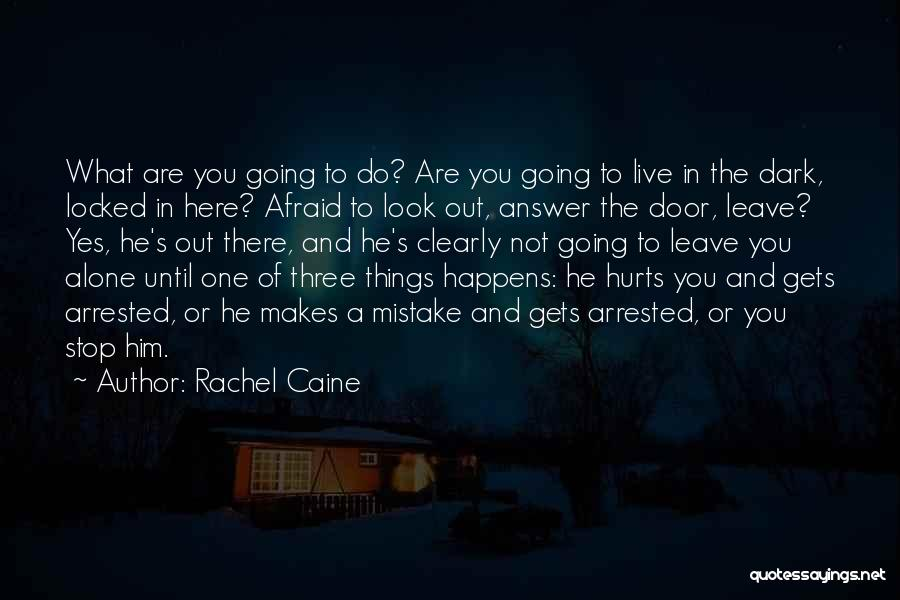 Stop Domestic Abuse Quotes By Rachel Caine