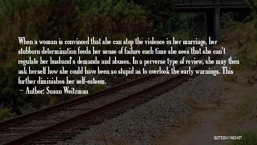 Stop Domestic Abuse Quotes By Susan Weitzman