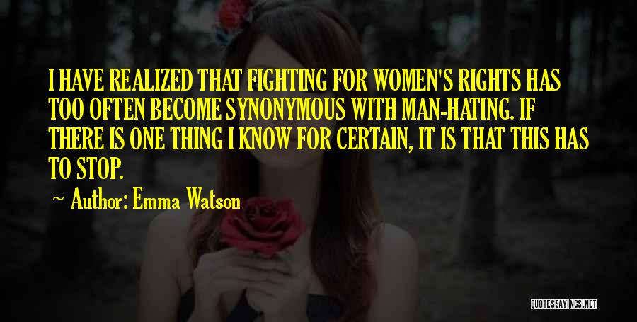 Stop Hating Someone Quotes By Emma Watson