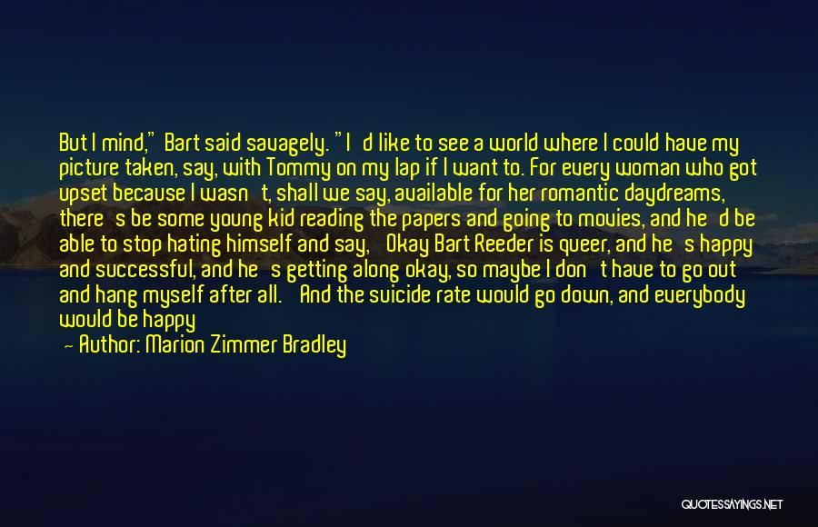 Stop Hating Someone Quotes By Marion Zimmer Bradley