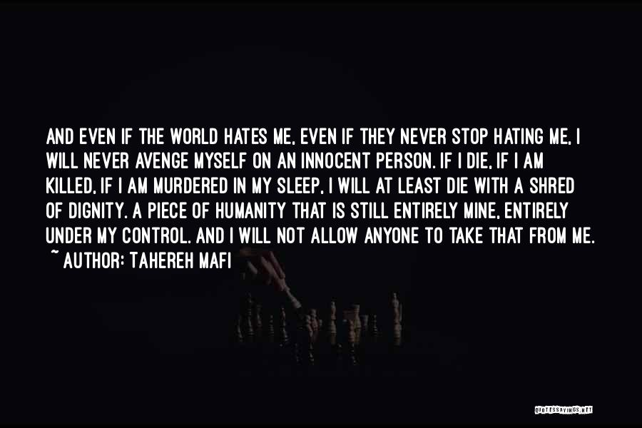 Stop Hating Someone Quotes By Tahereh Mafi