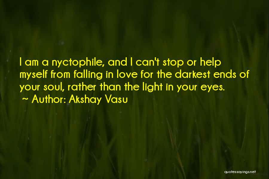 Stop Light Love Quotes By Akshay Vasu