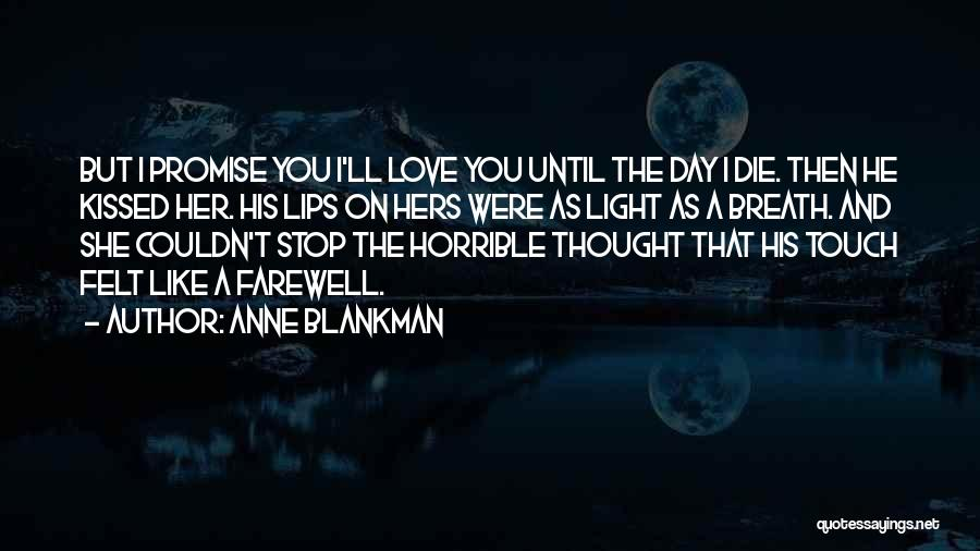 Stop Light Love Quotes By Anne Blankman