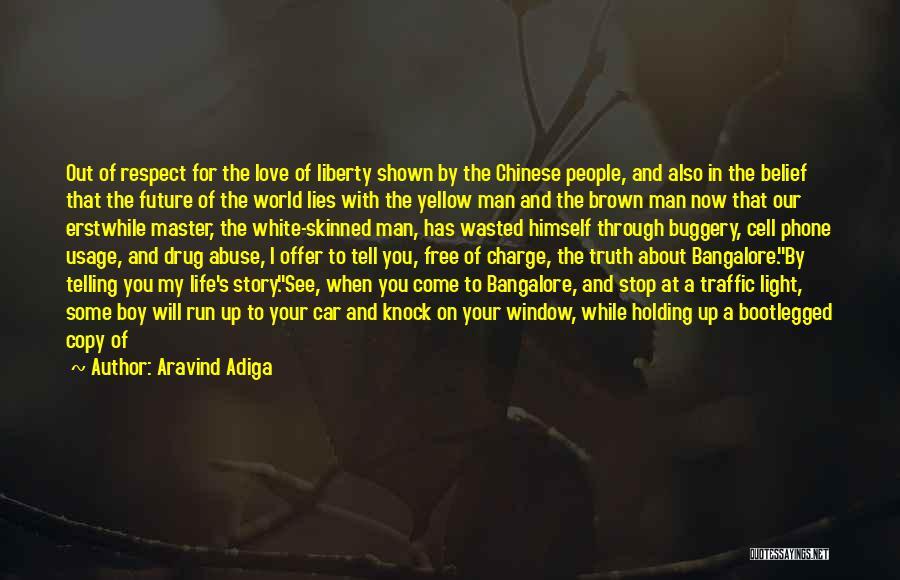Stop Light Love Quotes By Aravind Adiga