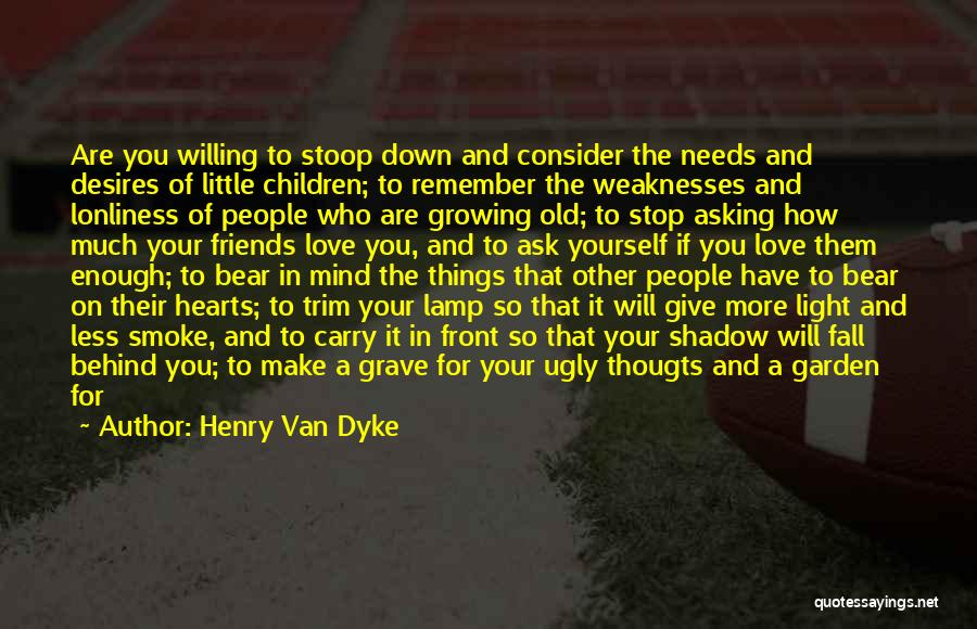 Stop Light Love Quotes By Henry Van Dyke