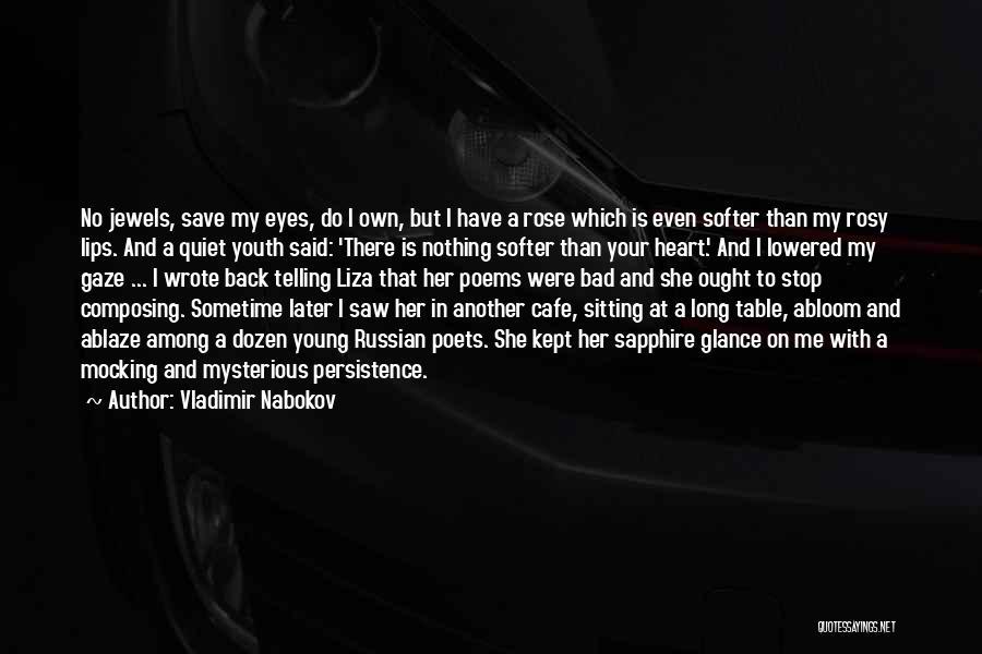 Stop Mocking Quotes By Vladimir Nabokov