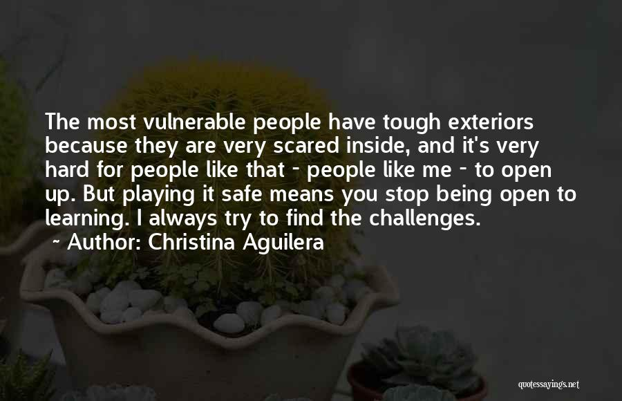Stop Playing It Safe Quotes By Christina Aguilera