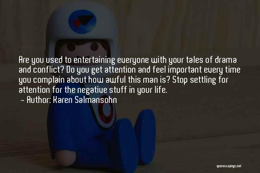 Stop Settling Quotes By Karen Salmansohn