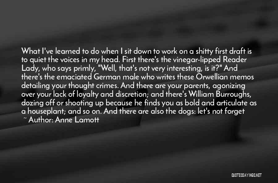 Stop The Voices In My Head Quotes By Anne Lamott